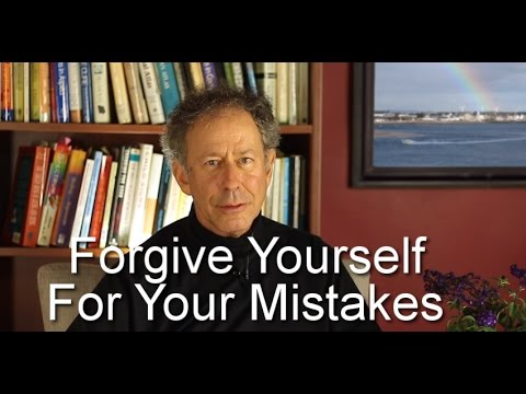 Forgive Yourself for Your Mistakes
