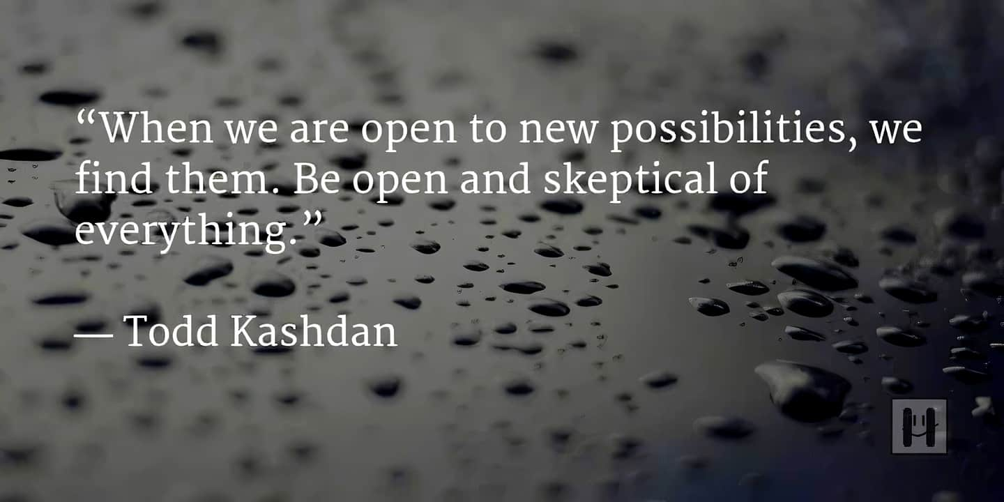 Todd Kashdan quote positive psychology