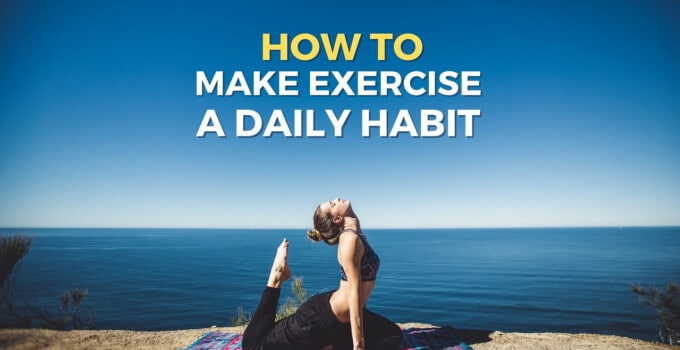 Ultimate Guide: How To Make Exercise A Daily Habit | PDF