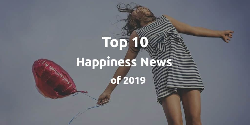happiness news 2019