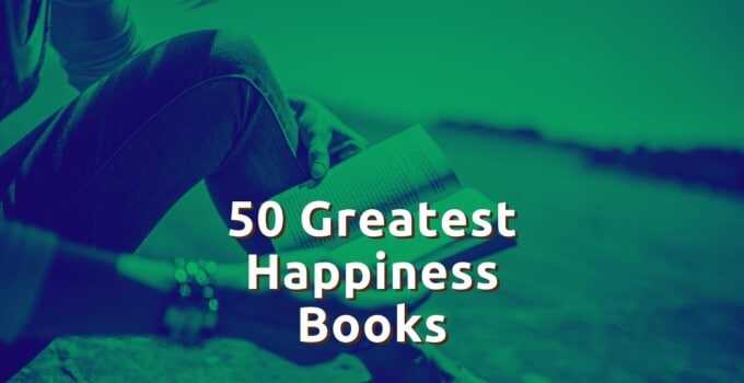 50 Best Motivational Books For Happiness + Positivity
