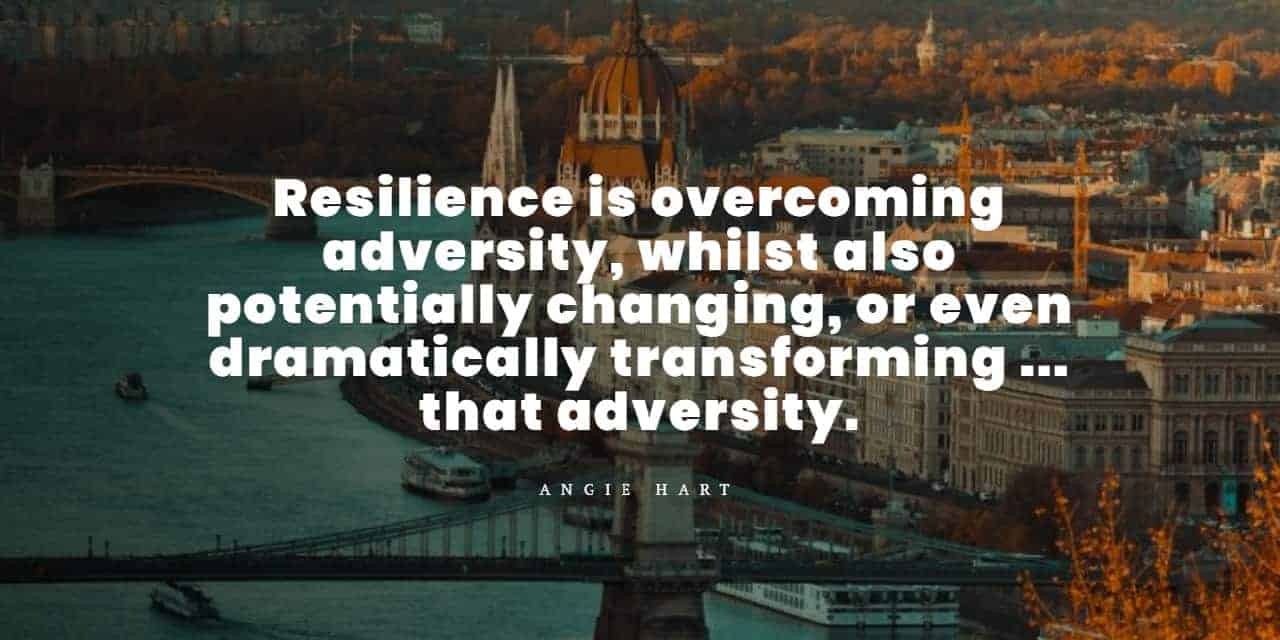 resilience is overcoming adversity