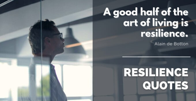 23 Rare Resilience Quotes For The Best Business Leaders