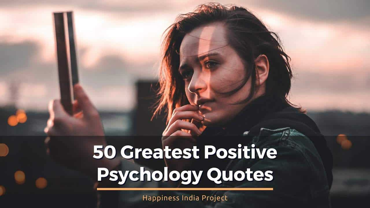 50-Positive-Psychology-Quotes